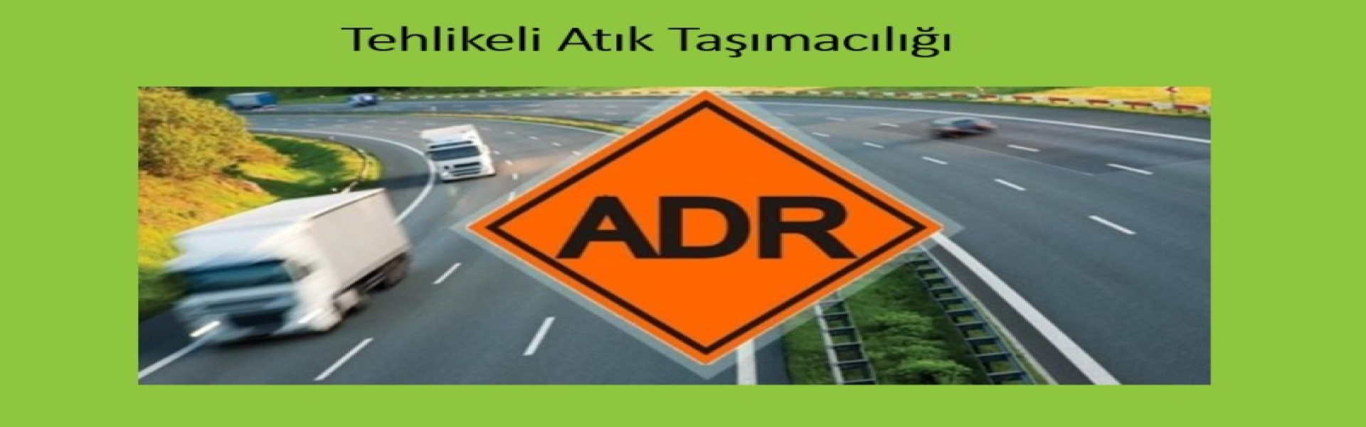 Atık Taşıma Araç/Firma Lisans Alım İşlemleri
